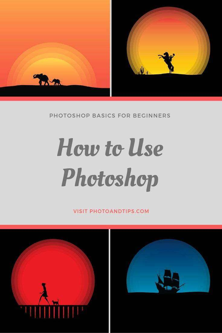 Photoshop: The Ultimate Guide for Editing-Visit photoandtips.com