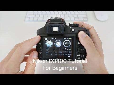 Nikon D3400 Tutorial For Beginners