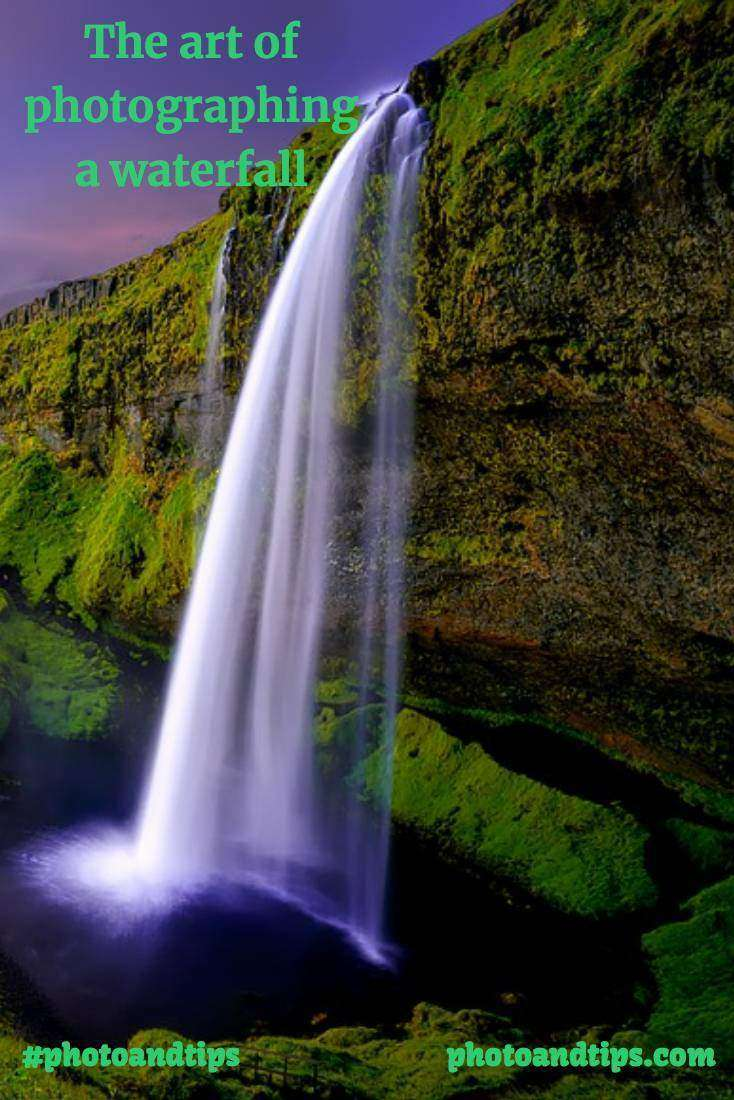 The art of photographing a waterfall