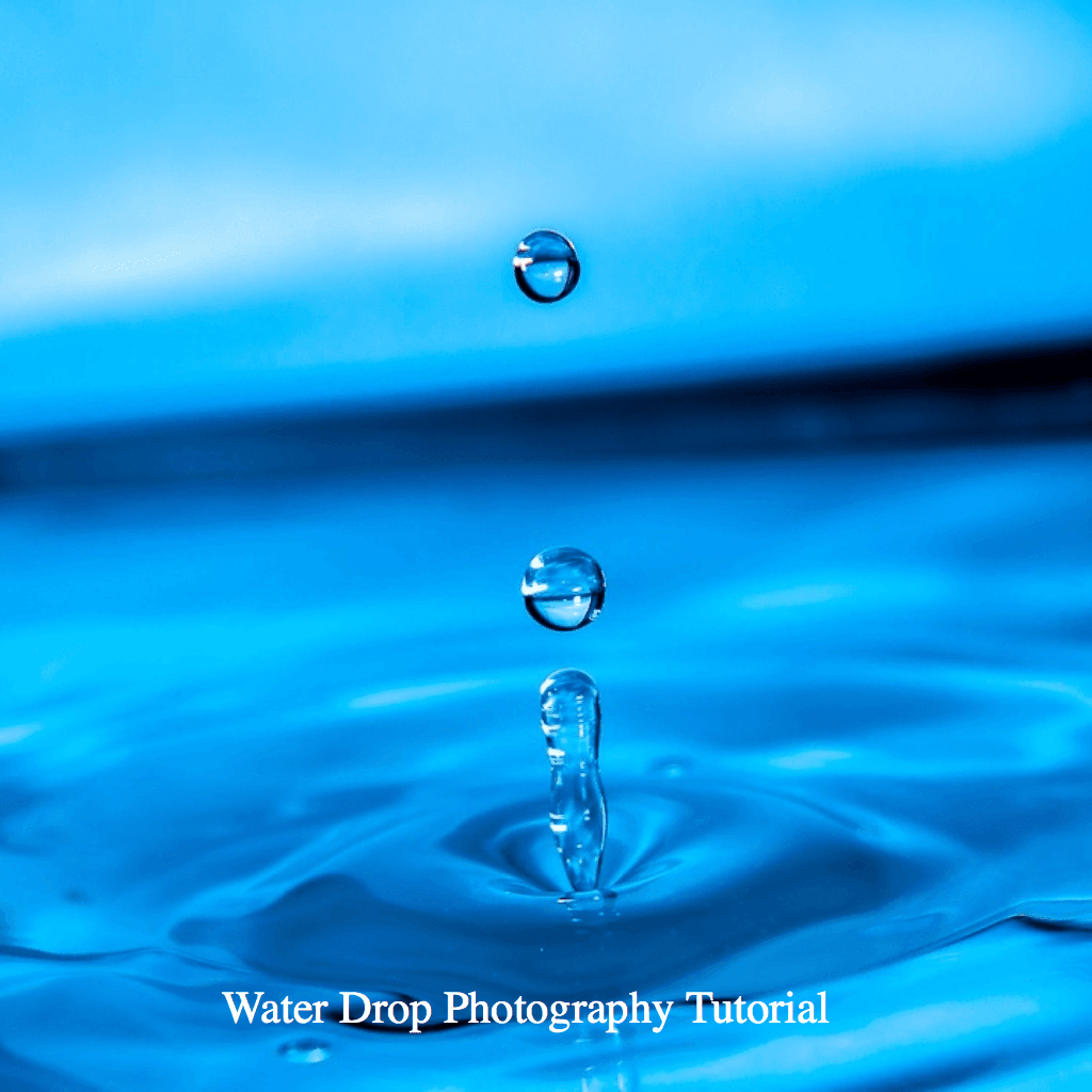 Water Drop Photography Tutorial